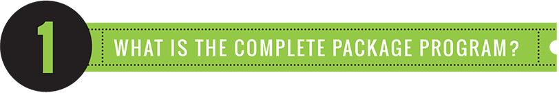 What is the complete package program?